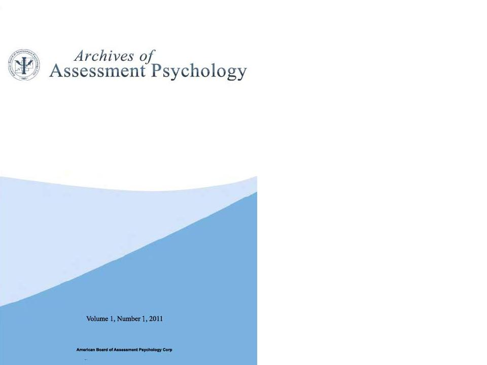 Archives of Assessment Psychology Vol 1, No. 1, 2011
